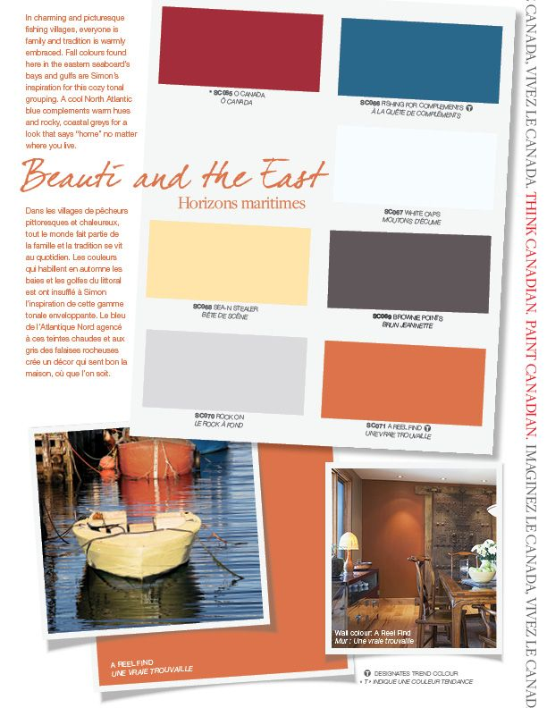"In charming and picturesque fishing villages, everyone is family and tradition is warmly embraced. Fall colours found here in the eastern seaboard's bays and gulfs are Simon's inspiration for this cozy tonal grouping. A cool North Atlantic blue complements warm hues and rocky, coastal greys for a look that says ""home"" no matter where you live. #BeautiTone Paint exclusive colours."