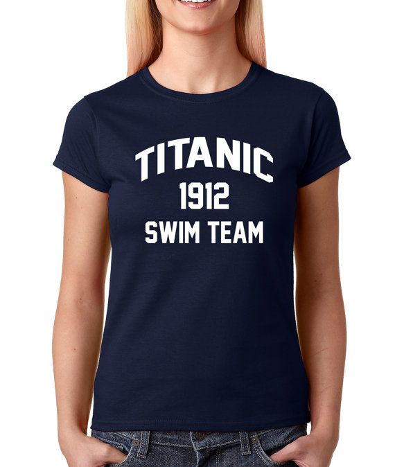 Women's Titanic 1912 Swim Team Shirt Printed from $10.99 at xpressiontees.etsy.com | #ExpressionTees