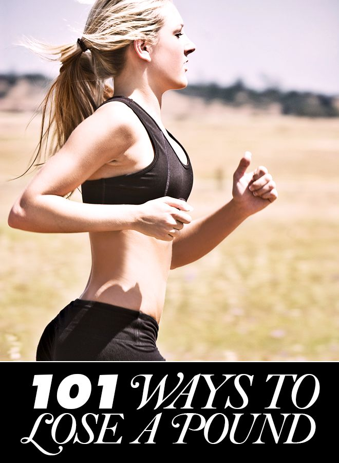 Inspire to change, but set reasonable goals! Here are 101 ways to lose a pound.