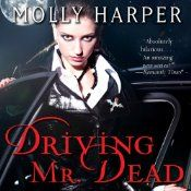 Driving Mr. Dead | [Molly Harper]: Worth Reading, Halfmoon, Dust Jackets, Book Worth, Driving, Molly Harpers, Half Moon, Book Jackets, Dust Covers