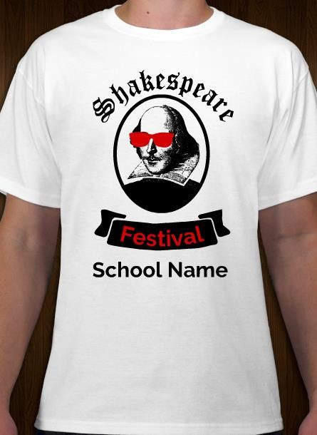 Your School Shakespeare Festival t-shirt idea and template.