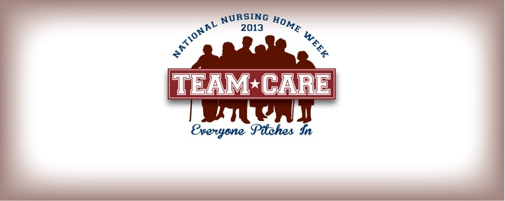 National Nursing Home Week®