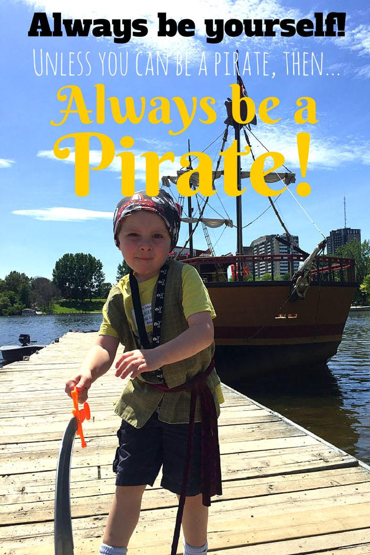 Always be a pirate! Pirate Adventures are on of the best things to do in Ottawa. Read my post to find out more!