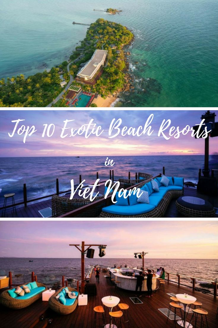 10 Exotic Beach Resorts in Vietnam that