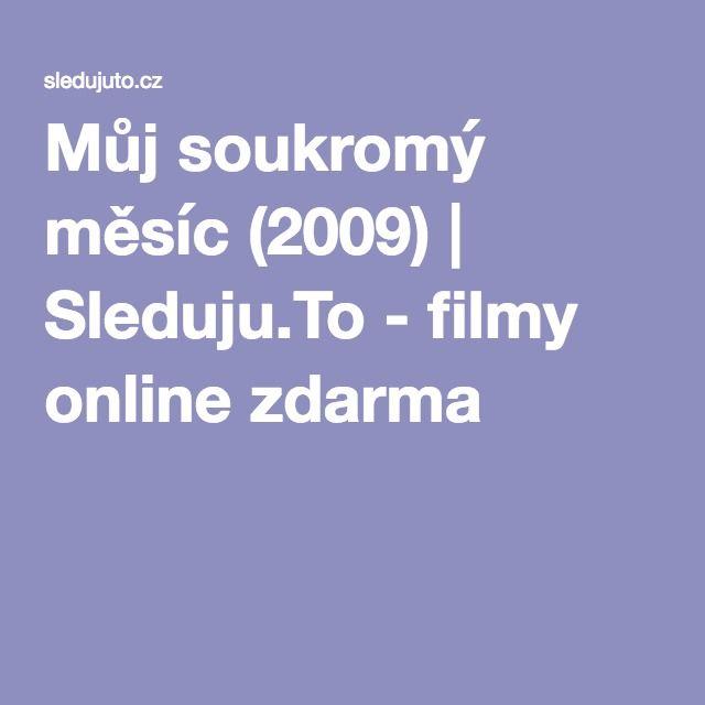 Můj soukromý měsíc (2009) | Sleduju.To - filmy online zdarma