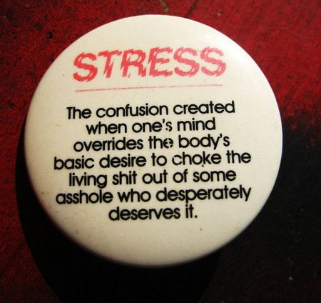 stressed quotes - Google Search | Stress quotes, Work ...