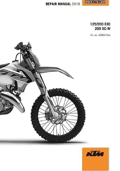 2016 KTM 125 & 200 EXC & XC-W OWNERS MANUAL & SERVICE REPAIR MANUAL. ============================================== COVERS ALL MODELS LISTED ABOVE & ALL REPAIRS A-Z This is a GENUINE KTM COMPLETE SERVICE REPIAR MANUAL for 2016 KTM 125 ...