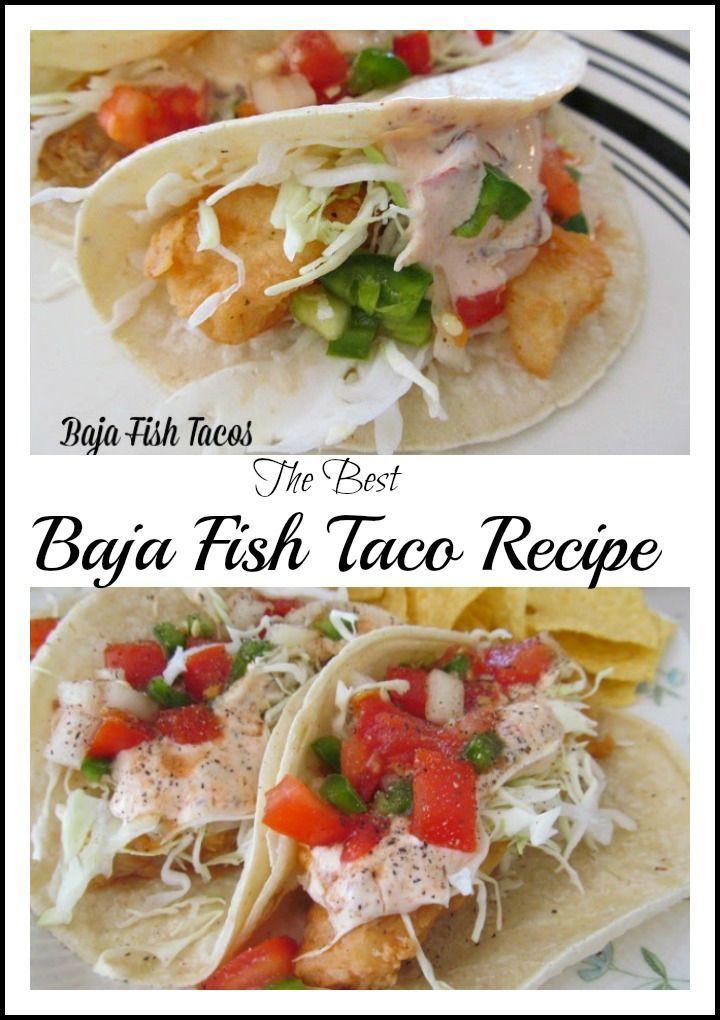 Baja Fish Tacos Recipe Fish Tacos Food Recipes Baja Fish Tacos