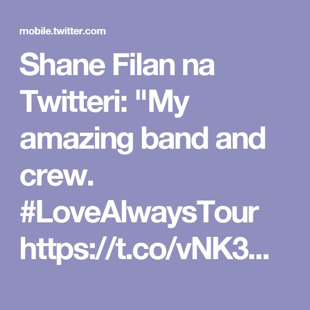 """Shane Filan na Twitteri: """"My amazing band and crew. #LoveAlwaysTour https://t.co/vNK3DsqRCR"""""""