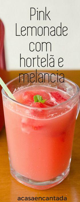 Pink Lemonade - Limonada com melancia e hortelã. - Receita refrescante para o verão