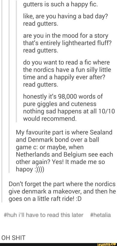 YES Belgium and Netherlands!! And the nice family bonding between Sweden and Sealand!! It's so happy and fluffy! SOMEONE KILL ME