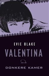Valentina en de donkere kamer.     http://www.bruna.nl/boeken/valentina-en-de-donkere-kamer-9789044338508