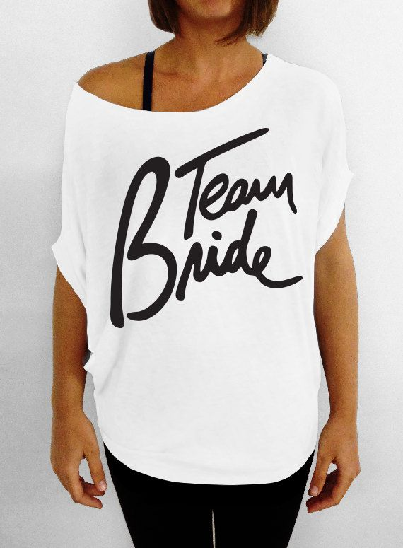 Team Bride White Slouchy Tee Tshirt by DentzDesign on Etsy, $29.00