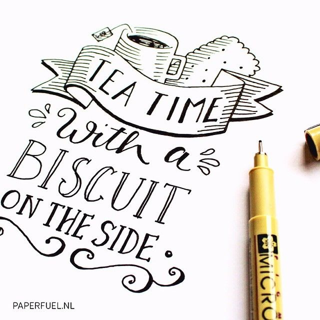 Tea time with a biscuit on the side #lettering #handlettering #paperfuel