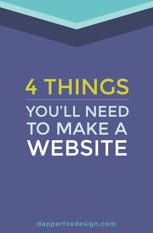 How to Make a Website - 4 Things You'll Need When Designing a Website - Dapper Fox Design - Website Design // Branding // Logo Design // Brand // Design Inspiration // Blog Design