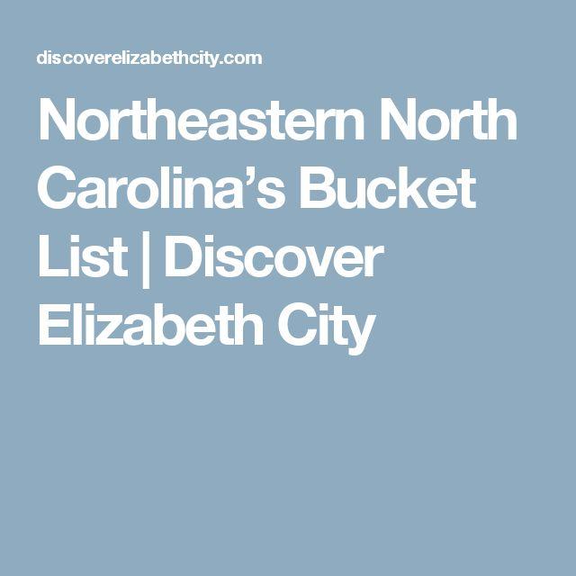 Northeastern North Carolina's Bucket List | Discover Elizabeth City