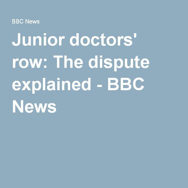 Junior doctors' row: The dispute explained - BBC News