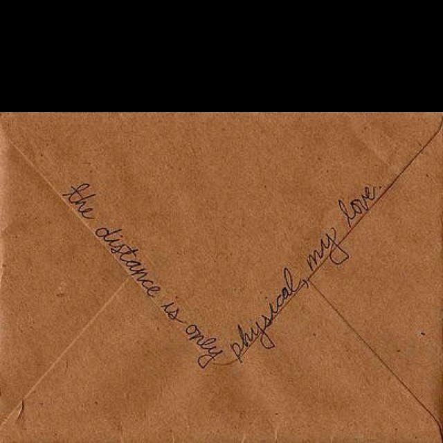 Cute quote to put on letters when he's deployed
