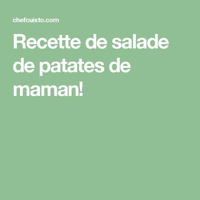 Recette de salade de patates de maman!