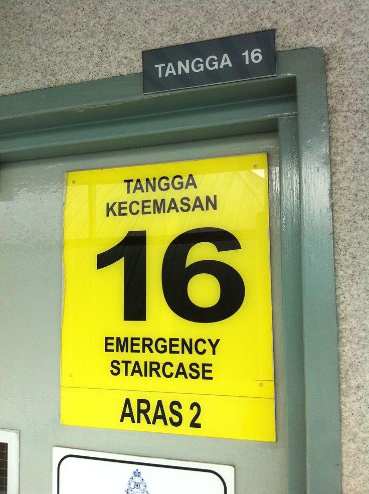 TANGGA KECEMASAN = Emergency Stairs <> Taken at CIQ, JB <> Sept 2013