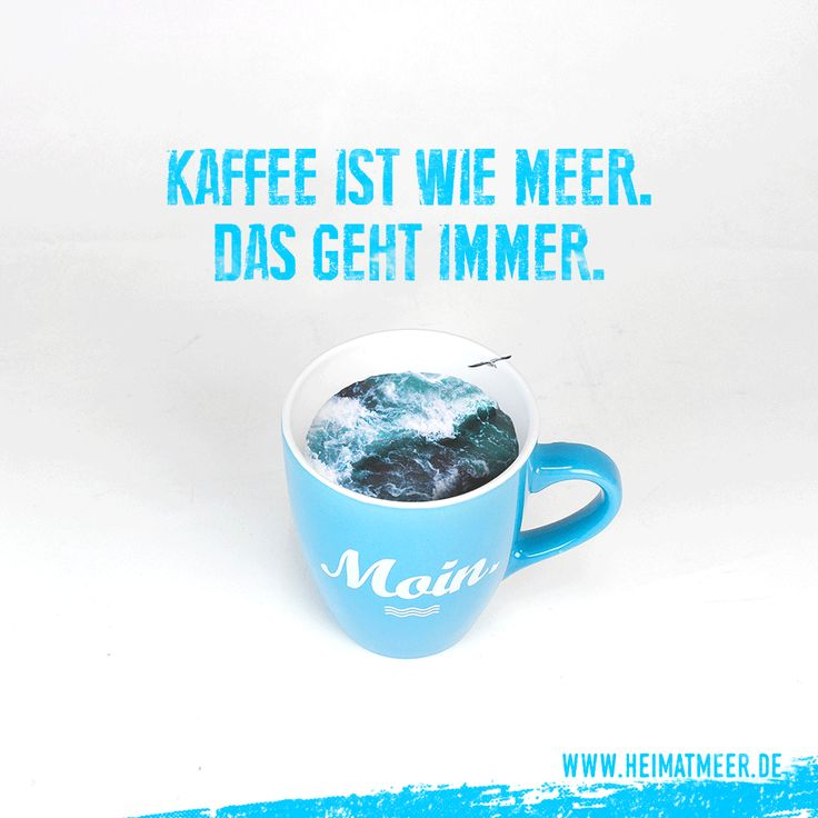 Kaffe & Meer geht immer! Moin Tasse gibt's hier >>