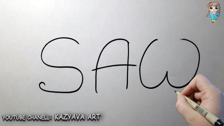 Как превратить слово SAW (фильм Пила) в рисунок | По мотивам фильма ПИЛА😱