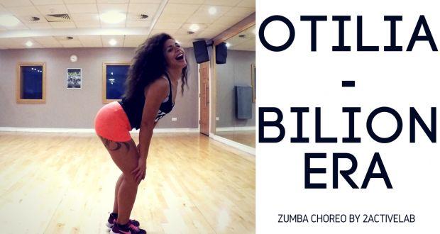 Otilia - Bilionera Zumba Fitness Choreo By 2Activelab - 2activelab