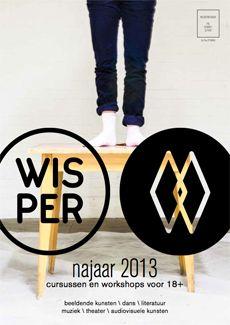 WISPER - artistieke cursussen voor 18+ - dans - muziek - theater - beeldende kunsten - audiovisueel - literatuur - fotografie - voor leerkra...