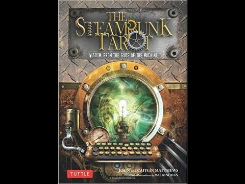Steampunk Tarot by John and Caitlin Matthews and Wil Kinghan: a card-by-card feature by Tarot Zamm. Imagine a time when vast helium-fueled airships took the ...