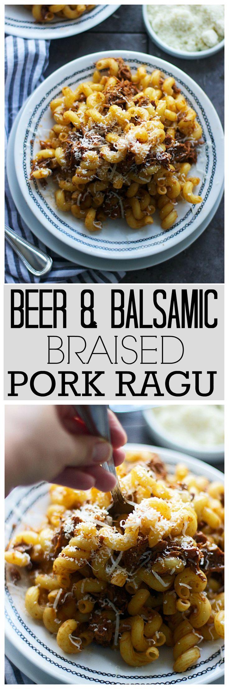 Beer and Balsamic Braised Pork Ragu
