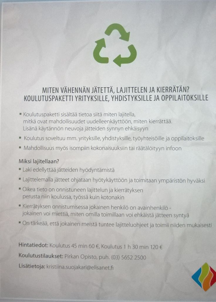 Nyt on mahdollisuus tilata Pirkan Opistosta jätehuollon ja kierrätyksen neuvontaa sekä koulutusta. Ota yhteyttä Pirkan Opistoon, niin sovitaan tarkemmin.