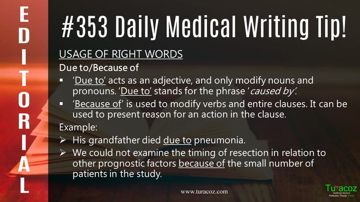 Appropriate grammar is a must for good #MedicalWriting. #TuracozHealthcareSolutions helps you differentiate between the words #Due to and #Because of while preparing #ScientificManuscripts.