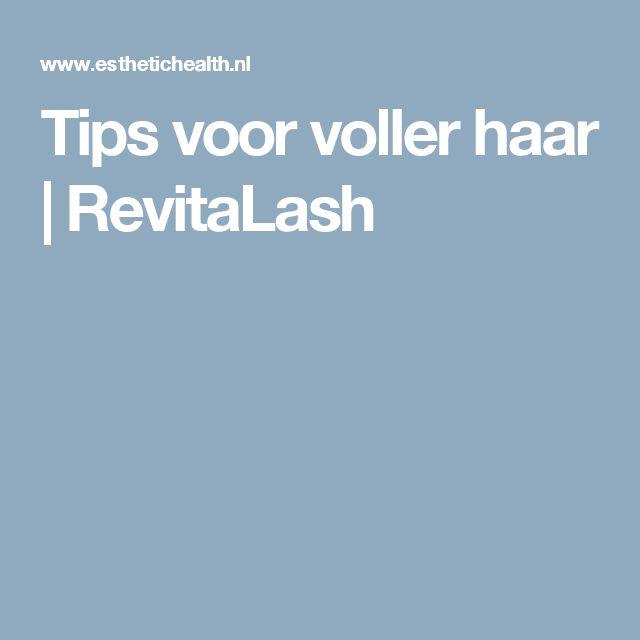 Tips voor voller haar | RevitaLash