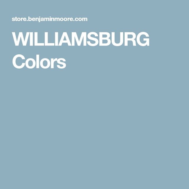 WILLIAMSBURG Colors