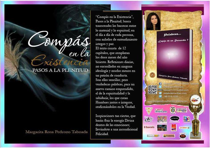 ~ Compás en la Existencia -Pasos a la Plenitud- Mi nueva Obra; texto de Reflexiones Diarias. Fb/MargaritaRosaPedrozoTaboada-Maropeta --  Web/MargaritaRosaPedrozo-Walling.com