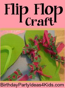 Flip Flop craft!   Great for birthday parties, slumber parties and sleepovers or a fun summer craft / activity!   Easy and inexpensive!  Great party favor too!  Ages 4, 5, 6, 7, 8, 9, 10, 11, 12, 13, 14, 15, 16, 17 year olds.   http://birthdaypartyideas4kids.com/flipflopcraft.htm