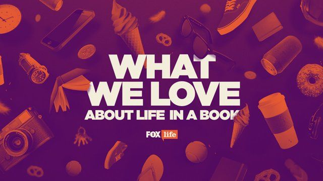 What we love about life in a book.