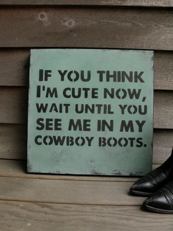 Large Hand painted Cowboy Wall Art // If You Think I'm Cute Now in turquoise // Nursery Art // Baby Shower Gift