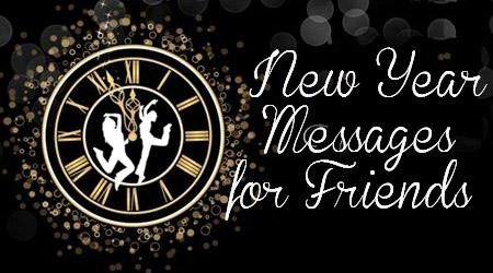 New Year wishes for friends and loved ones can be sent through text messages and beautiful cards. The wishes would make the friends and the loved ones feel good and cared for by the sender.