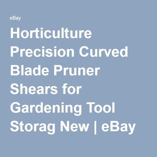Horticulture Precision Curved Blade Pruner Shears for Gardening Tool Storag New | eBay
