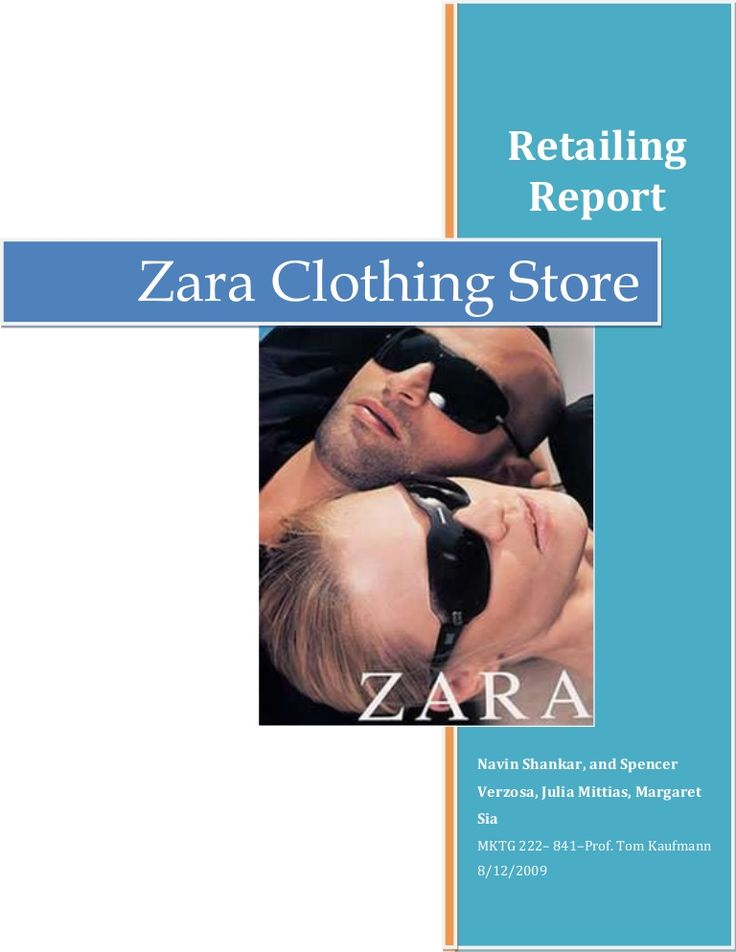 Retailing                   ReportZara Clothing Store            Navin Shankar, and Spencer            Verzosa, Julia Mittias, Margaret            Sia         …
