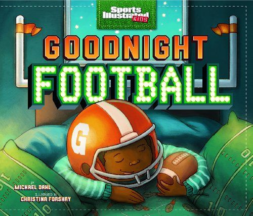 Goodnight Football (Fiction Picture Books) (Sports Illustrated Kids Bedtime Books) by Michael Dahl http://smile.amazon.com/dp/1623701066/ref=cm_sw_r_pi_dp_sZayub16BMAFX