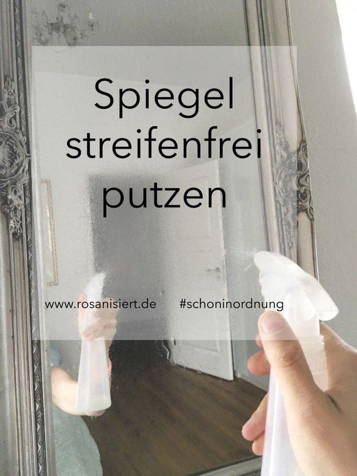 Streifenfrei Spiegelputzen|Rosanisiert