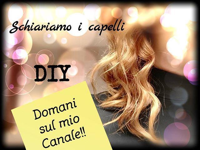 DOMANI SUL MIO CANALE!! Capelli più chiari senza prenotare dal parrucchiere ;-) #tuttiisabati #tutorial #doityourself #diy #youtube #hair #hairdo #shatush #capelli #riflessi #nikilifebeauty