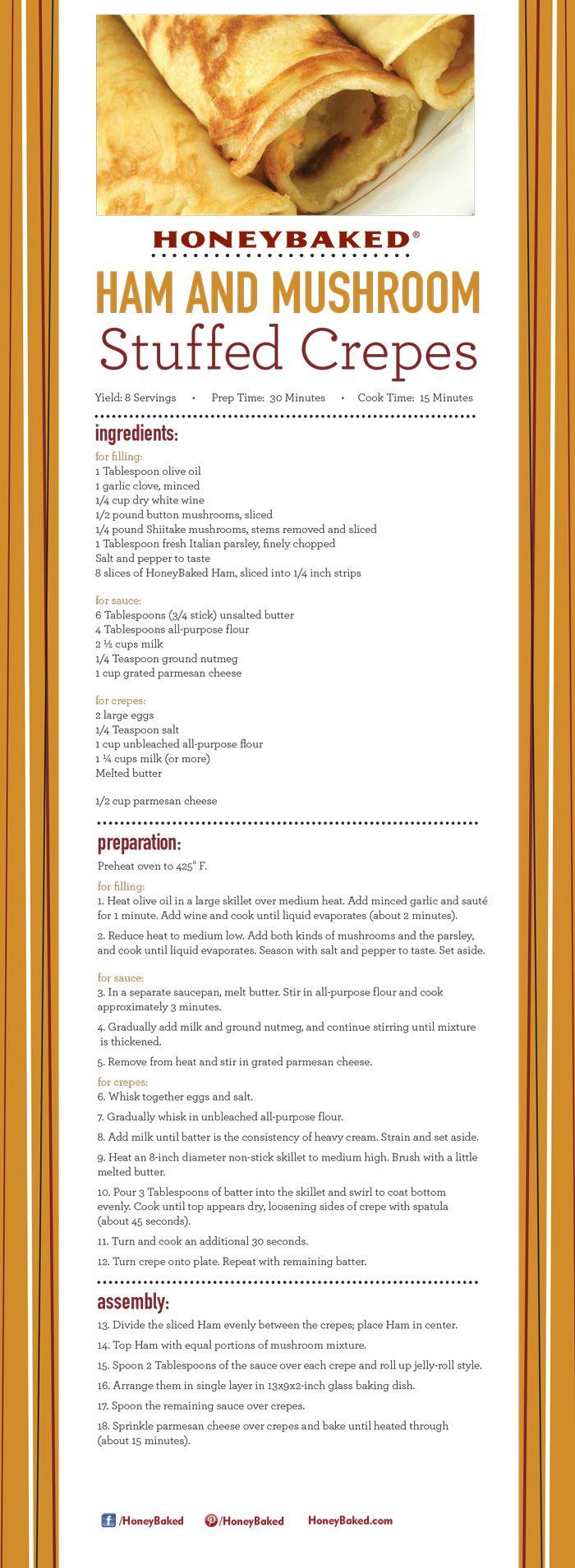 HoneyBaked Ham and Mushroom Stuffed Crepes #HoneyBaked #Ham #Recipe www.HoneyBaked.comRecipe Www Honeybaked Com, Crepes Honeybaked, Honeybaked Recipe, Hams Mushrooms, Stuffed Crepes, Honeybaked Hams, Hams Recipe, Crepes Recipe, Mushrooms Stuffed
