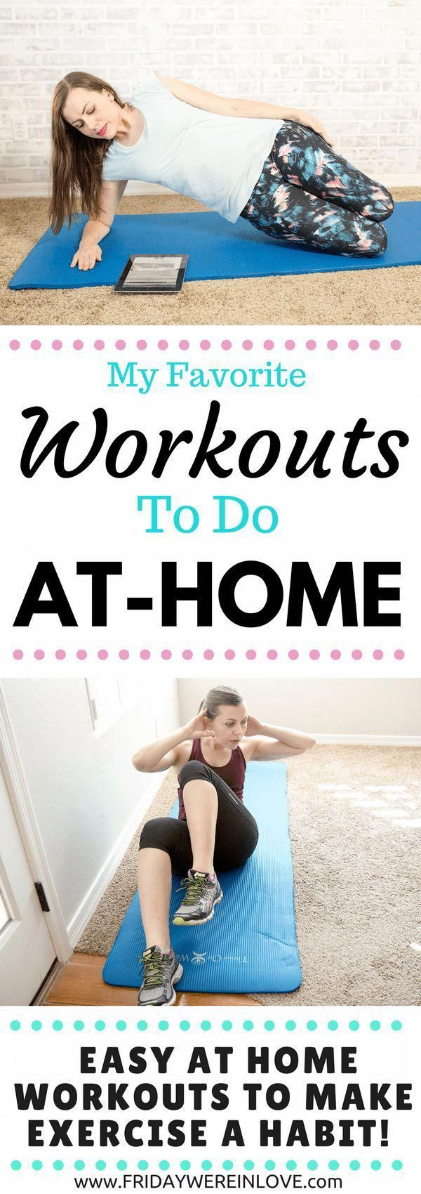 My Favorite Workouts to Do From Home: Easy at home workouts to make exercise a habit! #WorkoutsToDoFromHome #HealthyHabits #EasyWorkouts #fitnessAtHome