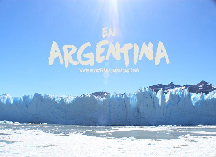 VIAJE A ARGENTINA GUÍA COMPLETA – Vivir trabajar viajar