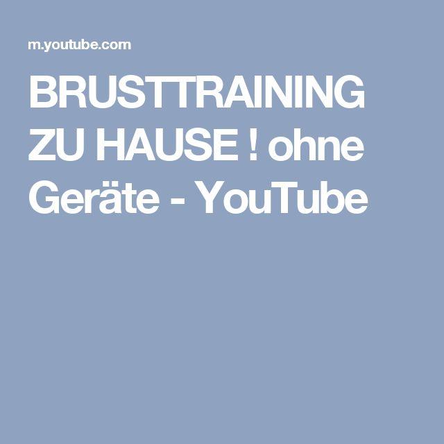 BRUSTTRAINING ZU HAUSE ! ohne Geräte - YouTube