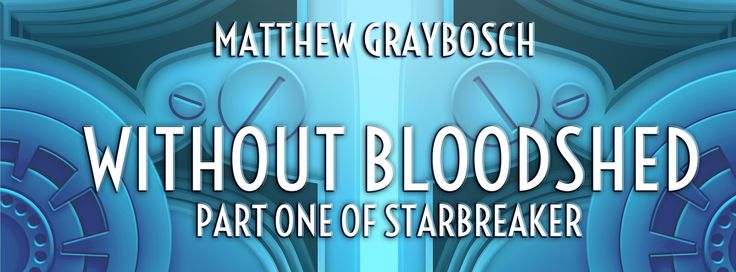 When a dictator's public allegations make Morgan Stormrider a liability to the Phoenix Society, the Society orders him to prove Alexander Liebenthal a liar — or die in the attempt. Welcome to Without Bloodshed, the first Starbreaker novel by Matthew Graybosch.   Without Bloodshed by Matthew Gra...  %URL&  #Available_Now, #Featured, #Without_Bloodshed