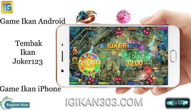 Aplikasi Tembak Ikan Joker123 Android Dan Ios Ios Android Aplikasi